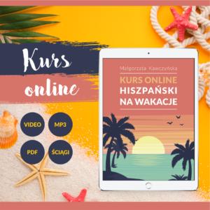Hiszpański na wakacje - kurs online