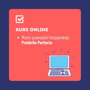 Mistrz gramatyki hiszpańskiej Pretérito perfecto
