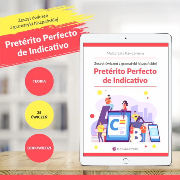 Zeszyt ćwiczeń gramatyka hiszpańska Pretérito Perfecto de Indicativo