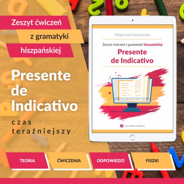Czas teraźniejszy Presente de Indicativo język hiszpański